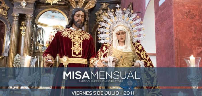 Misa de Estatutos. Mes de Julio