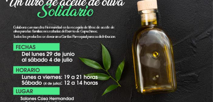 """""""Un litro de aceite de oliva solidario"""", nueva acción social de la Hermandad del Prendimiento"""